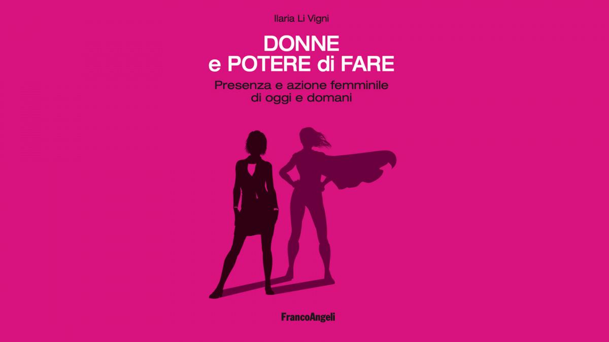 """Presentazione di """"Donne e potere di fare"""""""