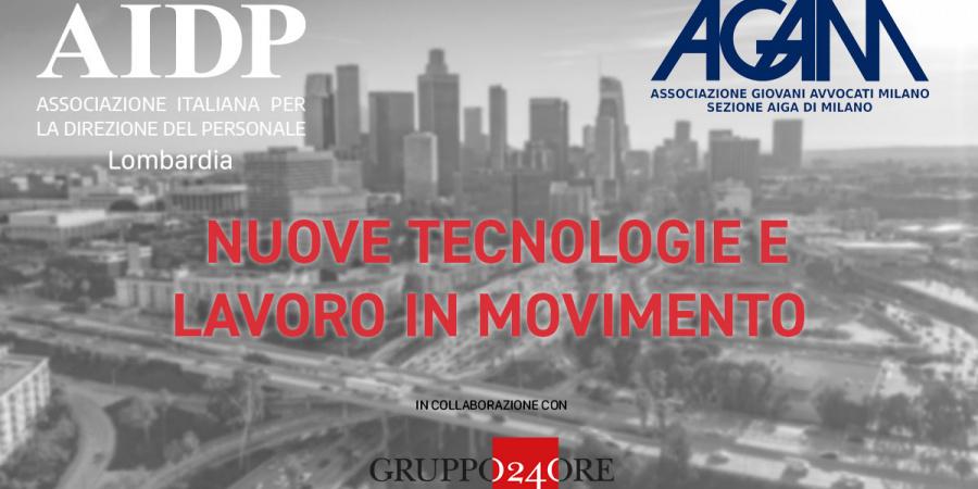 Nuove tecnologie e lavoro in movimento